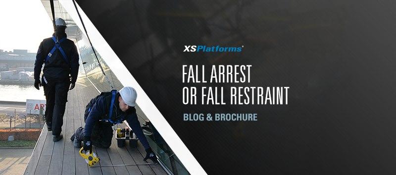 Choosing between fall arrest and fall restraint work