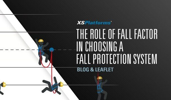 The role of the fall factor in selecting a fall protection solution
