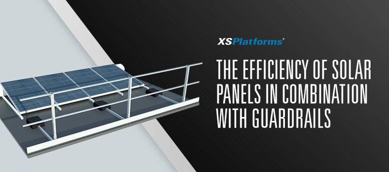 Solar panels and guardrails for fall protection