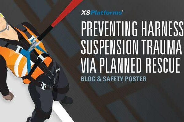 Preventing Harness Suspension Trauma