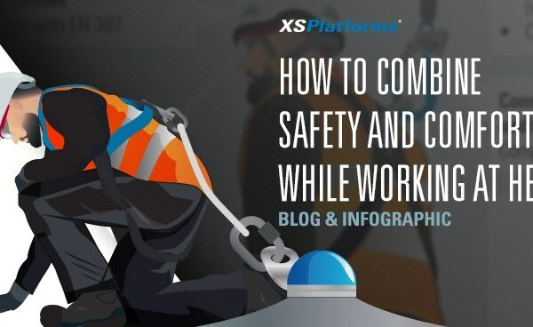 How to combine safety and comfort while working at height?