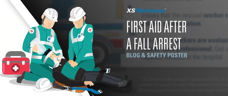 Tips for providing first aid after a fall arrest | XSPlatforms