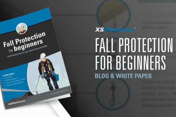 Fall Protection for Beginners