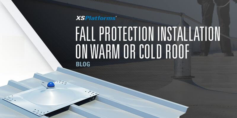 Fall protection installation on warm and cold roof ...