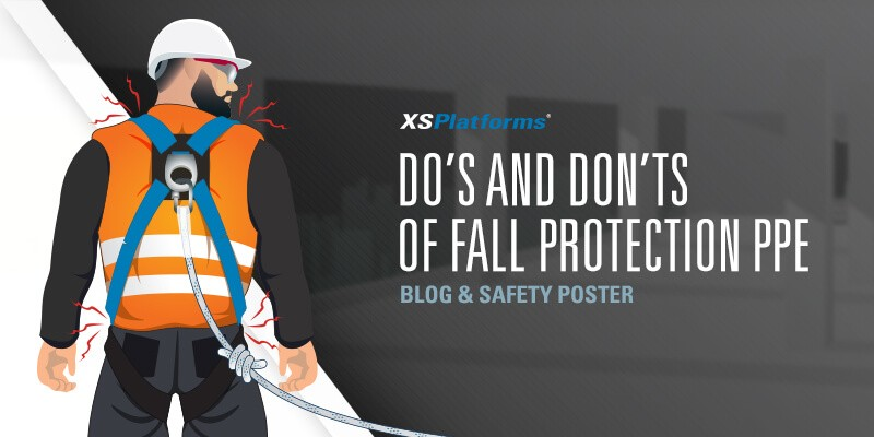 Do's and Don'ts of Fall Protection PPE