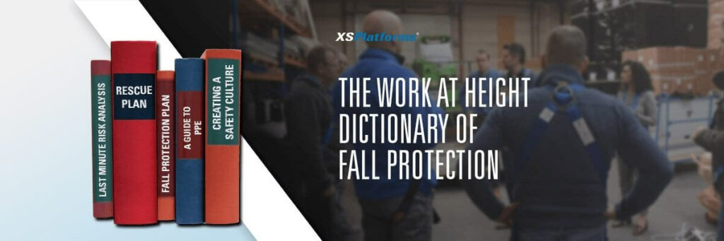 Fall protection terms explained in the work at height dictionary