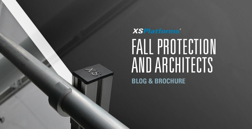 XSPlatforms Fall Protection for Architects