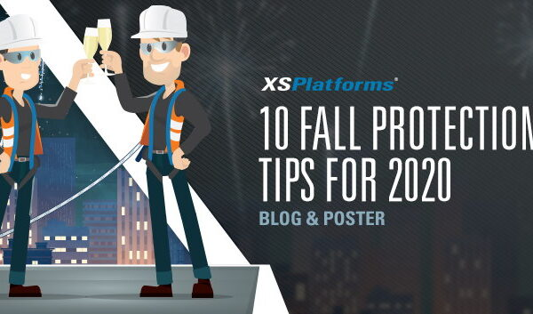 10 Fall Protection tips for 2020