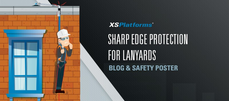 Sharp edge protection for lanyards